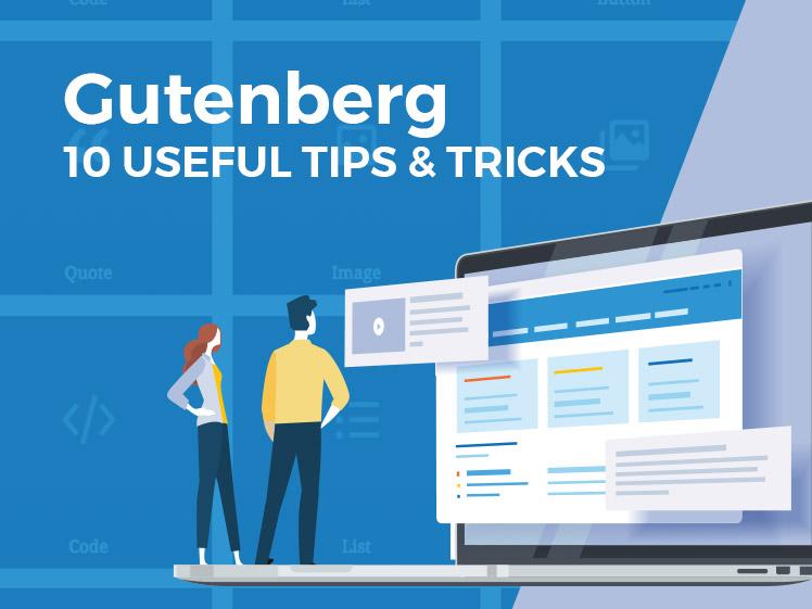 WordPress 5.0 Gutenberg Editor - Useful Tips and Tricks